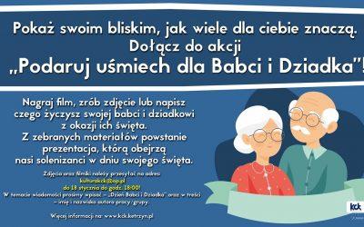 """Dołącz do akcji """"Podaruj uśmiech dla Babci i Dziadka"""""""