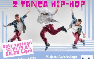 Letnie warsztaty taneczne Hip Hop Dance z Kętrzyńskim Centrum Kultury!