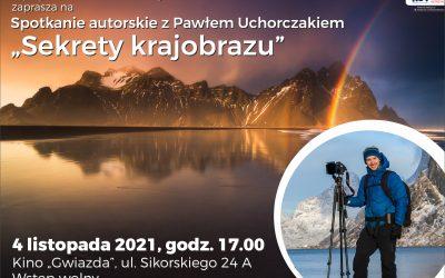 """Poznaj """"Sekrety krajobrazu"""" z Pawłem Uchorczakiem"""